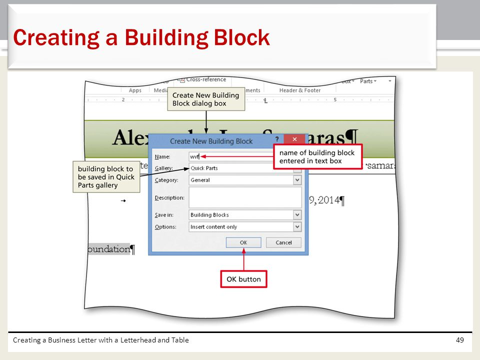 Creating a Business Letter with a Letterhead and Table49 Creating a Building Block