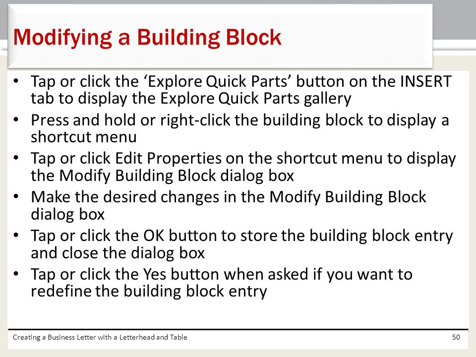 Tap or click the 'Explore Quick Parts' button on the INSERT tab to display the Explore Quick Parts gallery Press and hold or right-click the building
