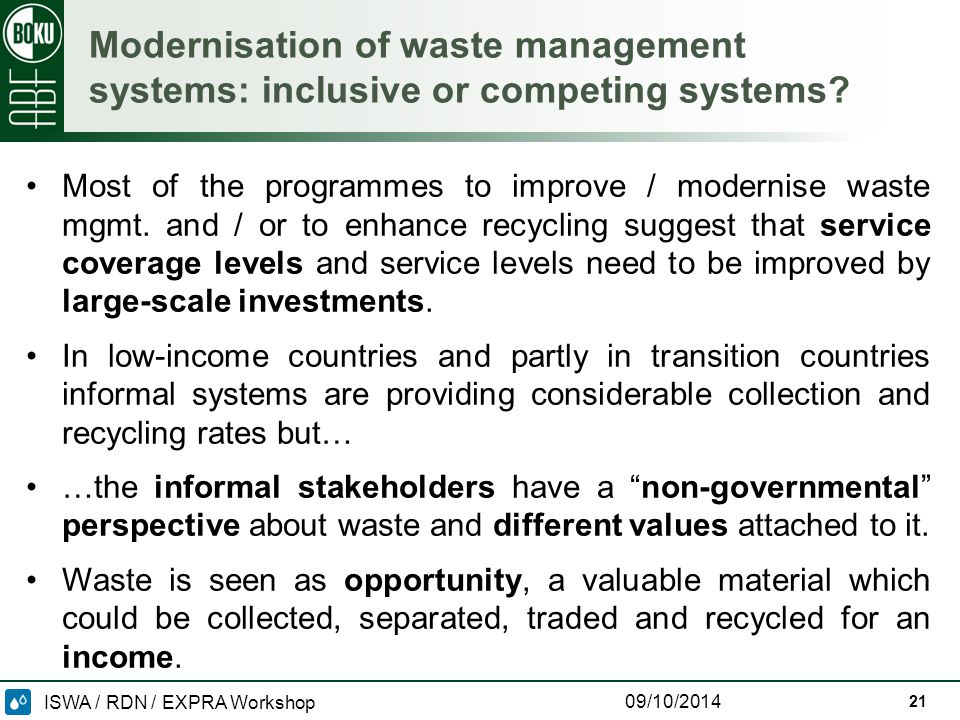 ISWA / RDN / EXPRA Workshop 09/10/2014 Modernisation of waste management systems: inclusive or competing systems.