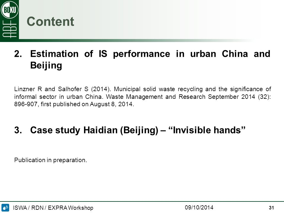 ISWA / RDN / EXPRA Workshop 09/10/2014 31 Content 2.Estimation of IS performance in urban China and Beijing Linzner R and Salhofer S (2014).