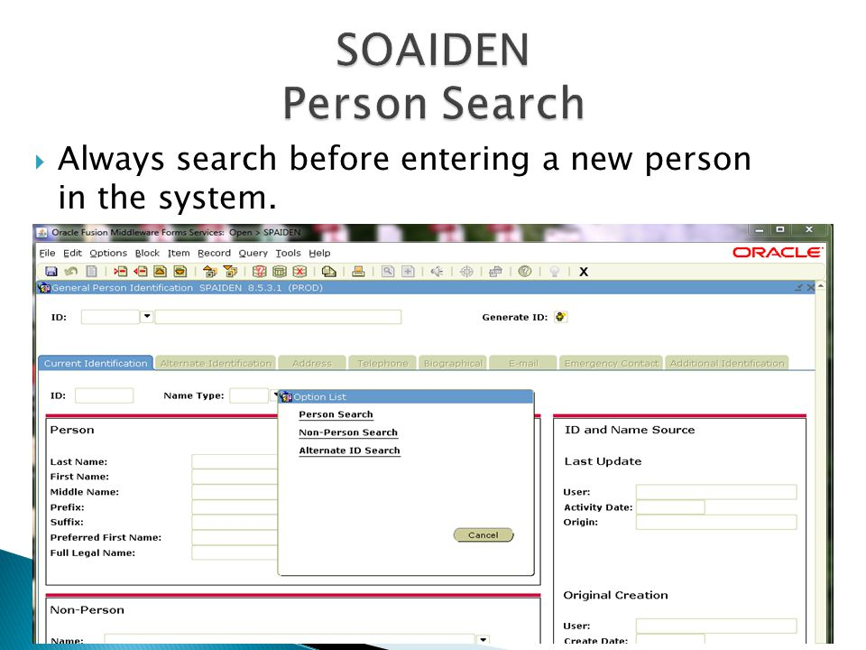  Difference in this search and SOAIDEN (Person Search) is that one can search on DOB.