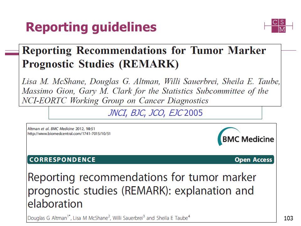 103 Reporting guidelines JNCI, BJC, JCO, EJC 2005