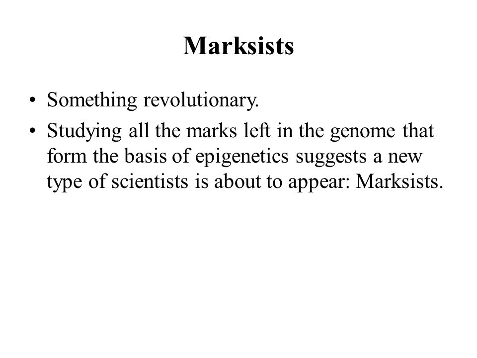 Marksists Something revolutionary.