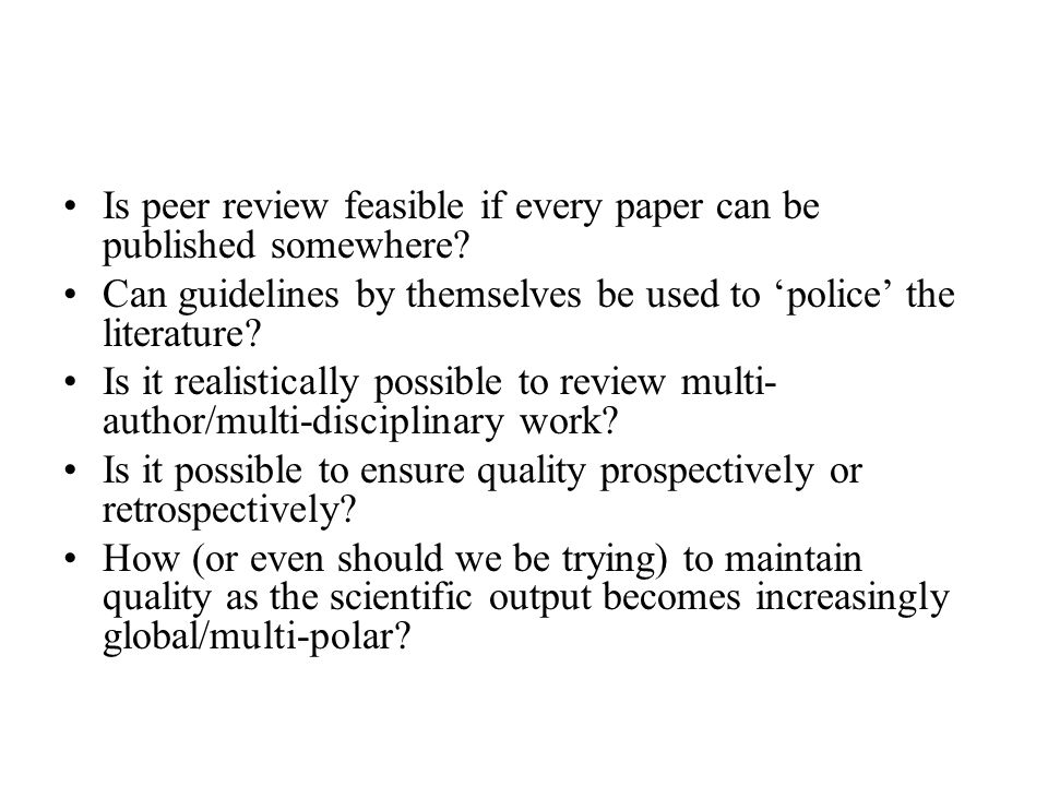 Is peer review feasible if every paper can be published somewhere.
