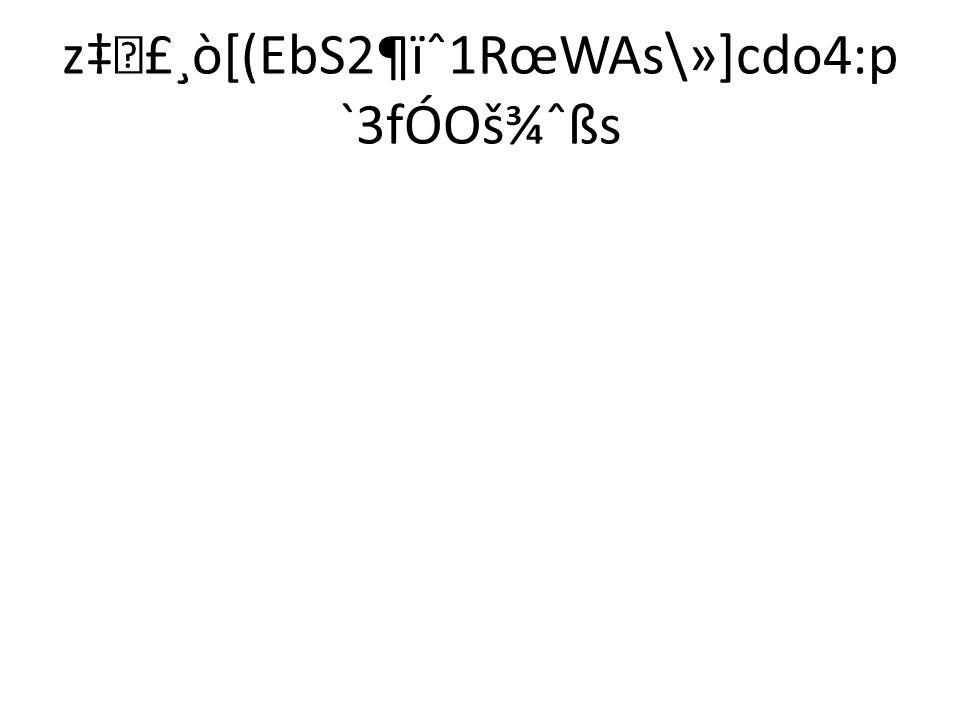 z‡£¸ò[(EbS2¶ïˆ1RœWAs\»]cdo4:p `3fÓOš¾ˆßs