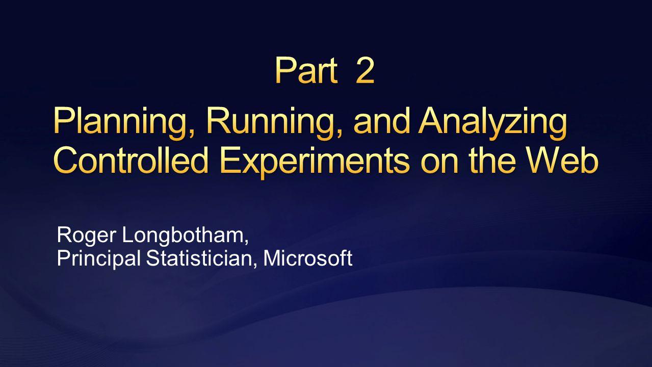 Roger Longbotham, Principal Statistician, Microsoft