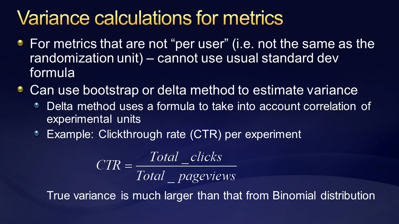 For metrics that are not per user (i.e.