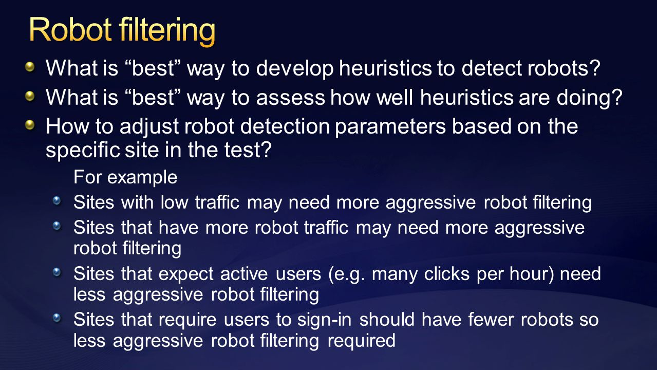 What is best way to develop heuristics to detect robots.