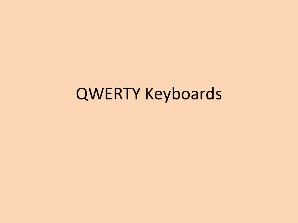 Standard QWERTY Keyboard