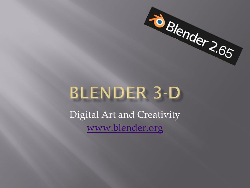 Digital Art and Creativity www.blender.org