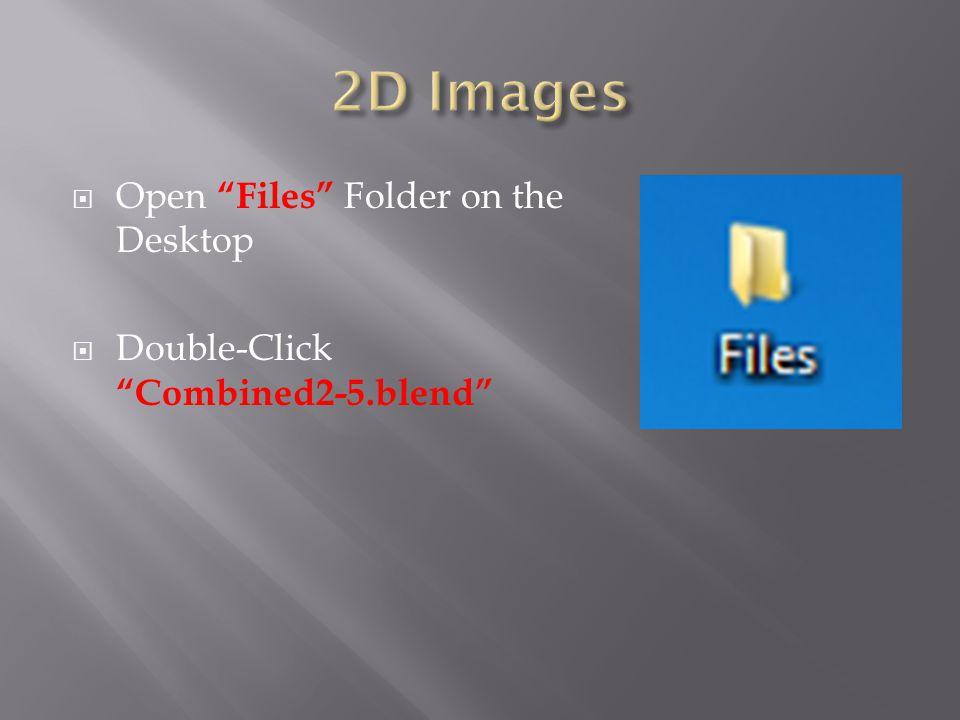  Create your 3D Image  Render Menu  Render Image  Or F12 Render  Render Image