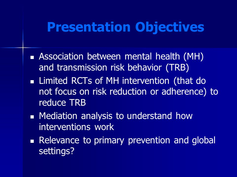 Mental Health Treatment: HIV Primary Prevention? Adaptation to Global Setting?