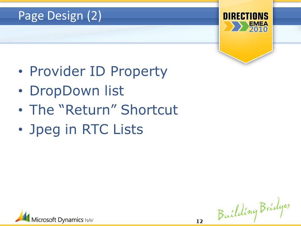 Building Bridges Page Design (2) Provider ID Property DropDown list The Return Shortcut Jpeg in RTC Lists 12