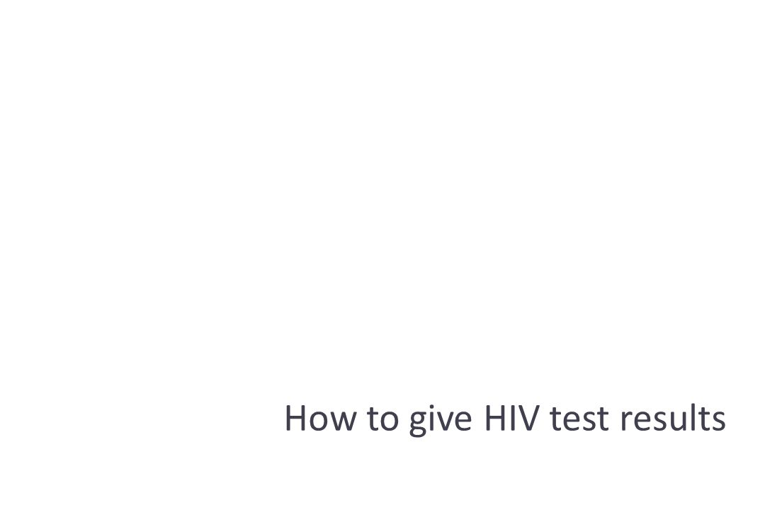 How to give HIV test results