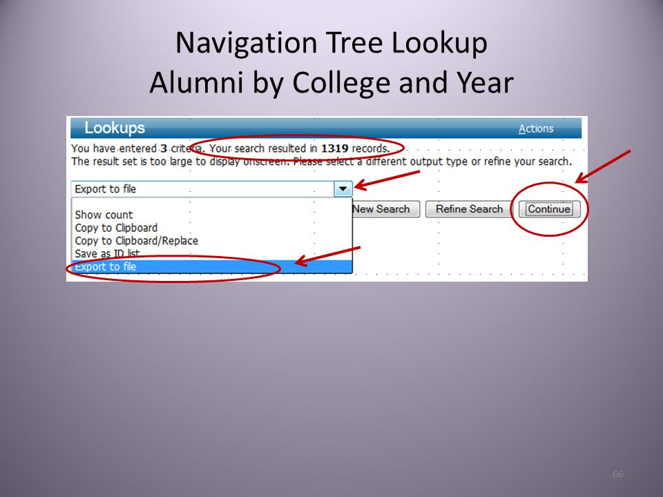 66 Navigation Tree Lookup Alumni by College and Year