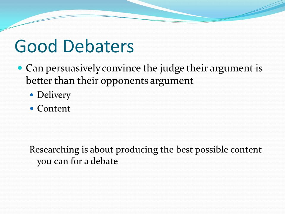 Why Research.Research wins debates Research is fun.