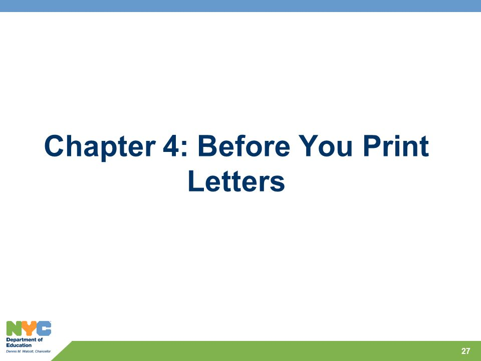 Chapter 4: Before You Print Letters 27