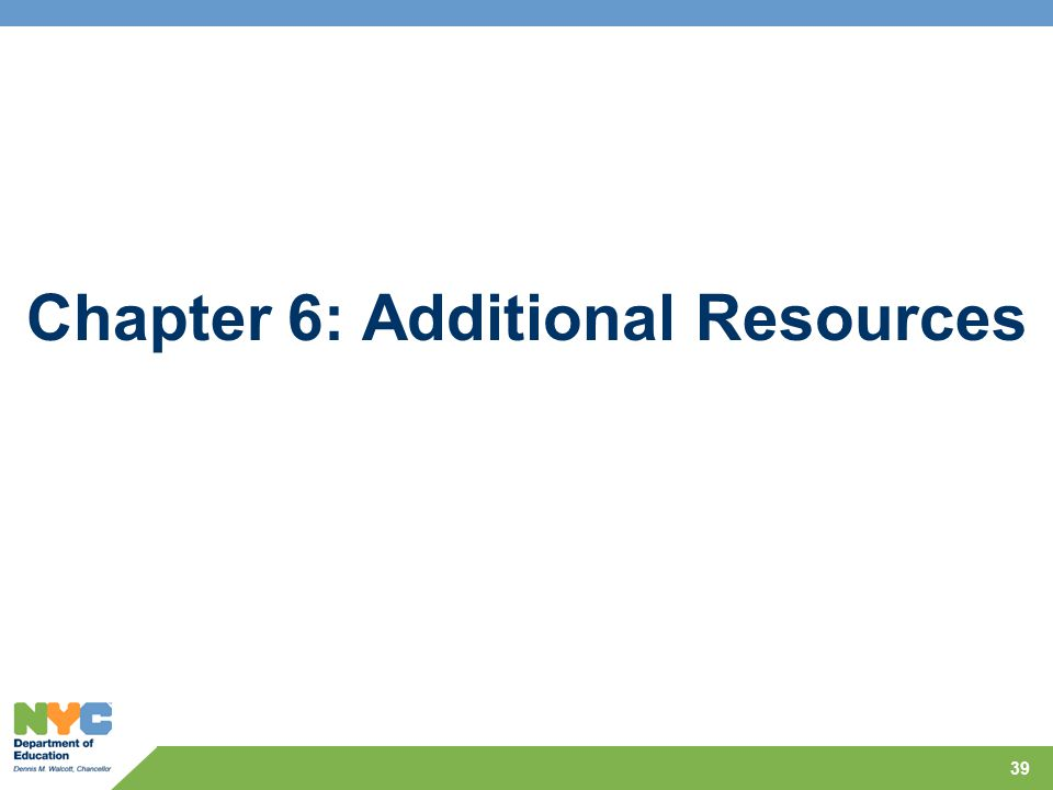 Chapter 6: Additional Resources 39