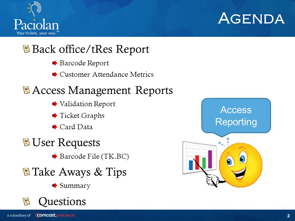 2 Agenda Back office/tRes Report Barcode Report Customer Attendance Metrics Access Management Reports Validation Report Ticket Graphs Card Data User Requests Barcode File (TK.BC) Take Aways & Tips Summary Questions Access Reporting