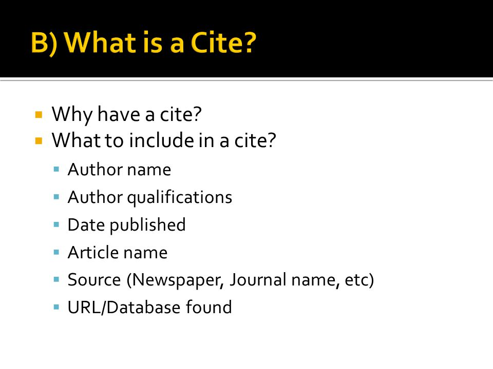  Why have a cite.  What to include in a cite.
