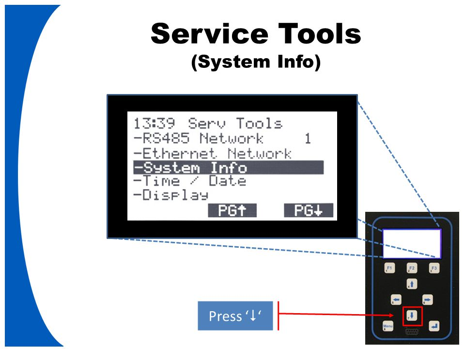 Service Tools (System Info) Press '  '
