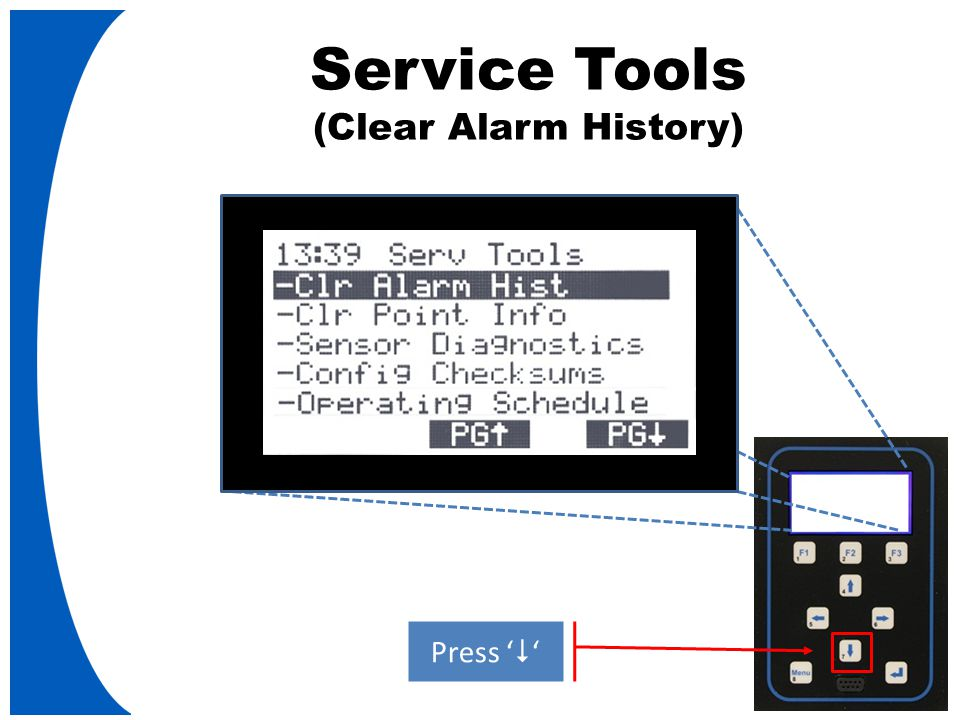 Service Tools (Clear Alarm History) Press '  '