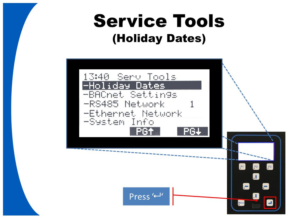 Service Tools (Holiday Dates) Press '   '