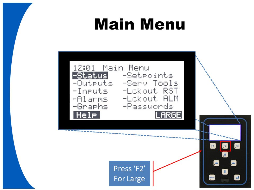 Main Menu Press '  '