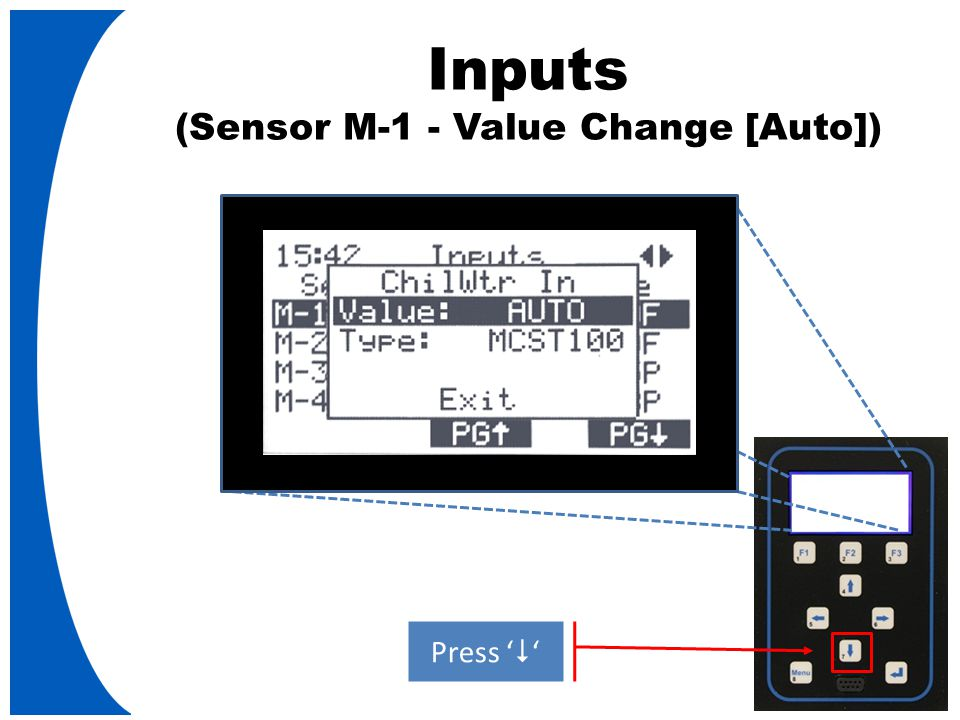 Inputs (Sensor M-1 - Value Change [Auto]) Press '  '