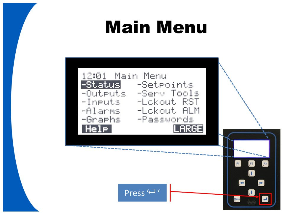 Main Menu Press '   '
