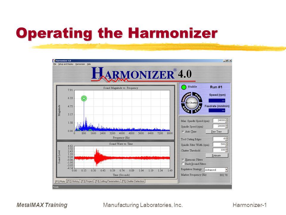 MetalMAX TrainingManufacturing Laboratories, Inc.Harmonizer-12 SETUP: Preferences (F6) File locations, units and language.