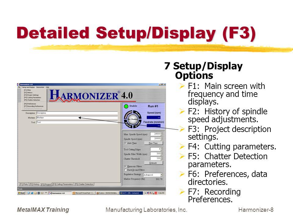 MetalMAX TrainingManufacturing Laboratories, Inc.Harmonizer-9 SETUP: Cutting Parameters (F4)  Defines Cut.