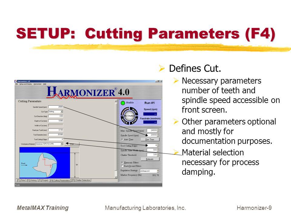 MetalMAX TrainingManufacturing Laboratories, Inc.Harmonizer-10 SETUP: Chatter Detection (F5)  Chatter Detection Refinements.