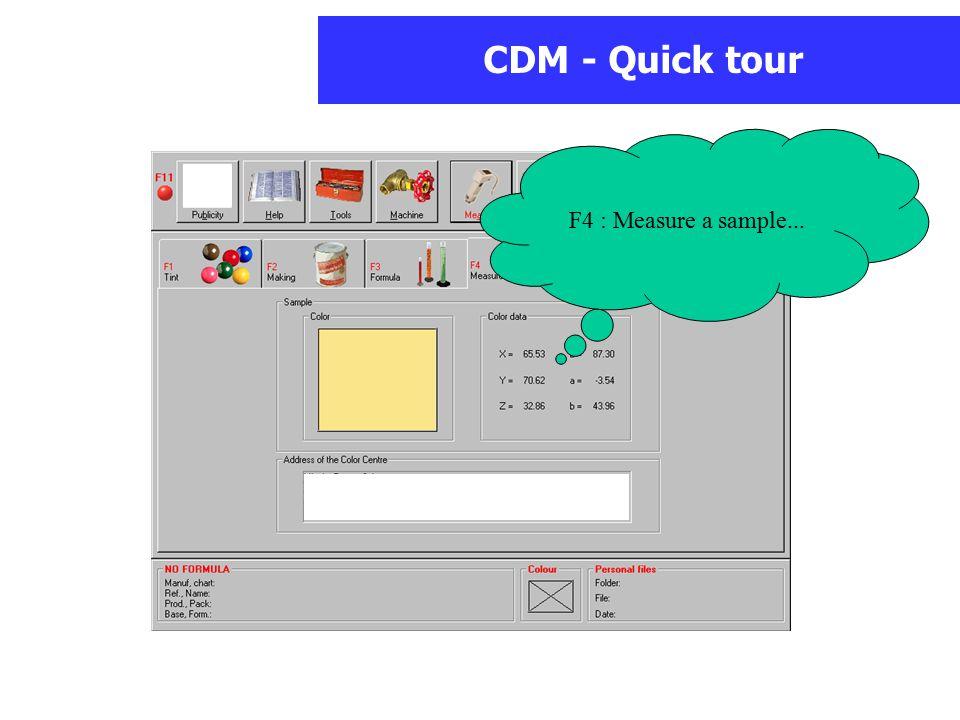 CDM - Quick tour F4 : Measure a sample...