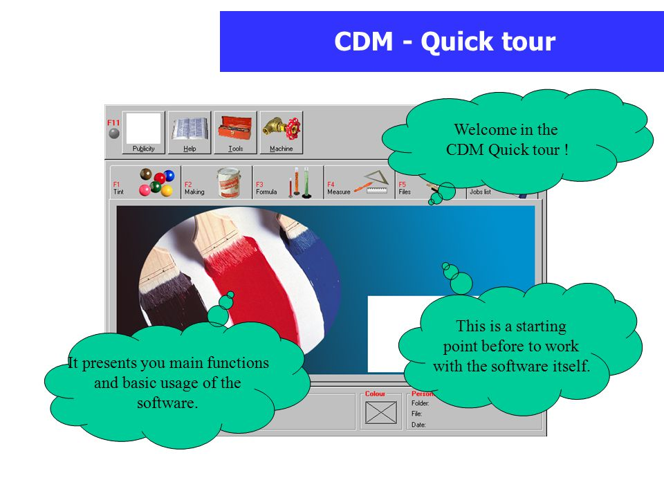 CDM - Quick tour Welcome in the CDM Quick tour ! It presents you main functions and basic usage of the software. This is a starting point before to wo