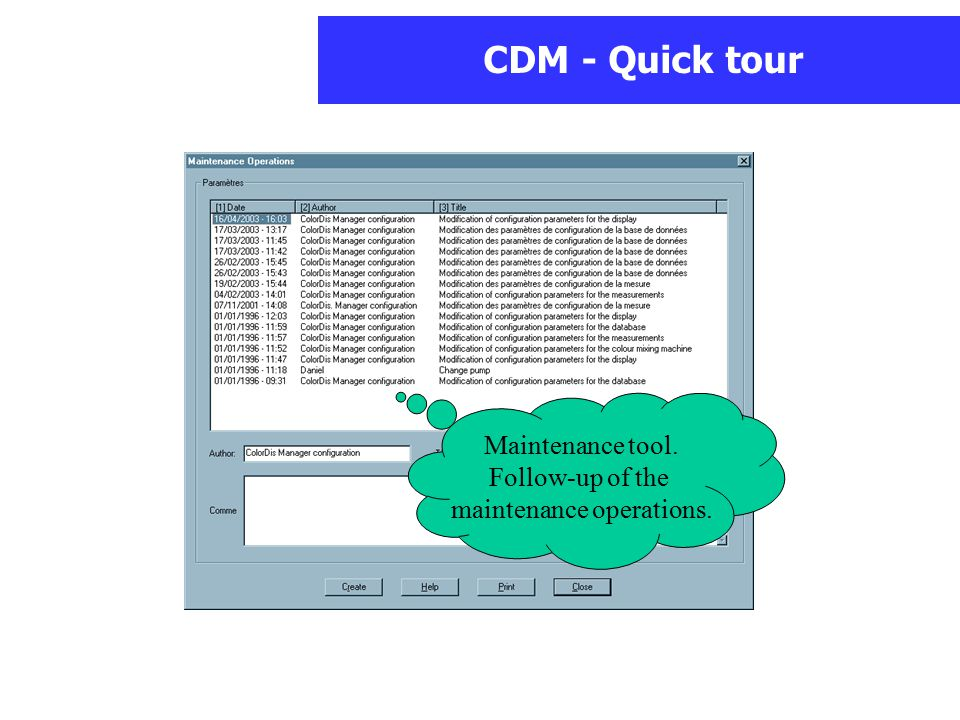 CDM - Quick tour Maintenance tool. Follow-up of the maintenance operations.