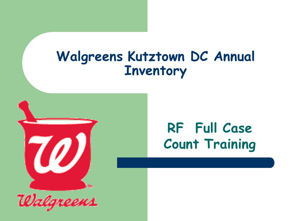 Walgreens Kutztown DC Annual Inventory RF Full Case Count Training