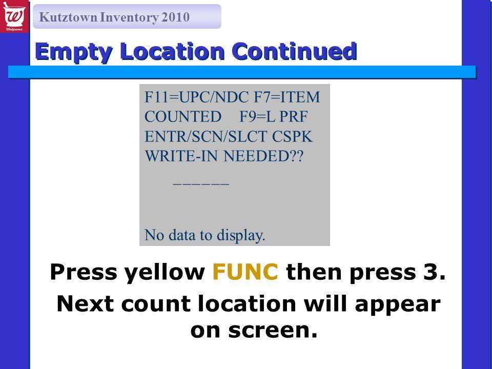 Kutztown Inventory 2010 Press yellow FUNC then press 3.