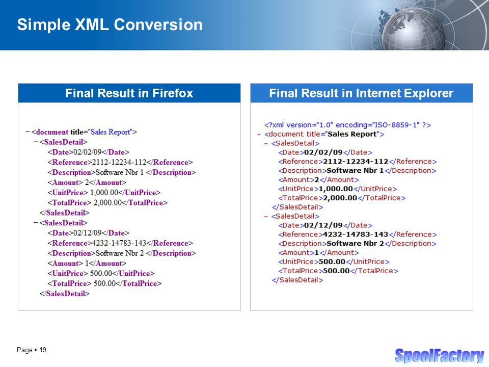 Page  19 Simple XML Conversion Final Result in FirefoxFinal Result in Internet Explorer