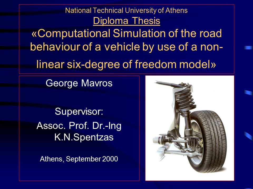 Purpose of the report The aim is to create a versatile computational tool in order to predict, analyse and understand all aspects of the road behaviour of a vehicle.