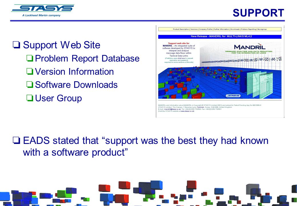 """SUPPORT oSupport Web Site oProblem Report Database oVersion Information oSoftware Downloads oUser Group oEADS stated that """"support was the best they h"""