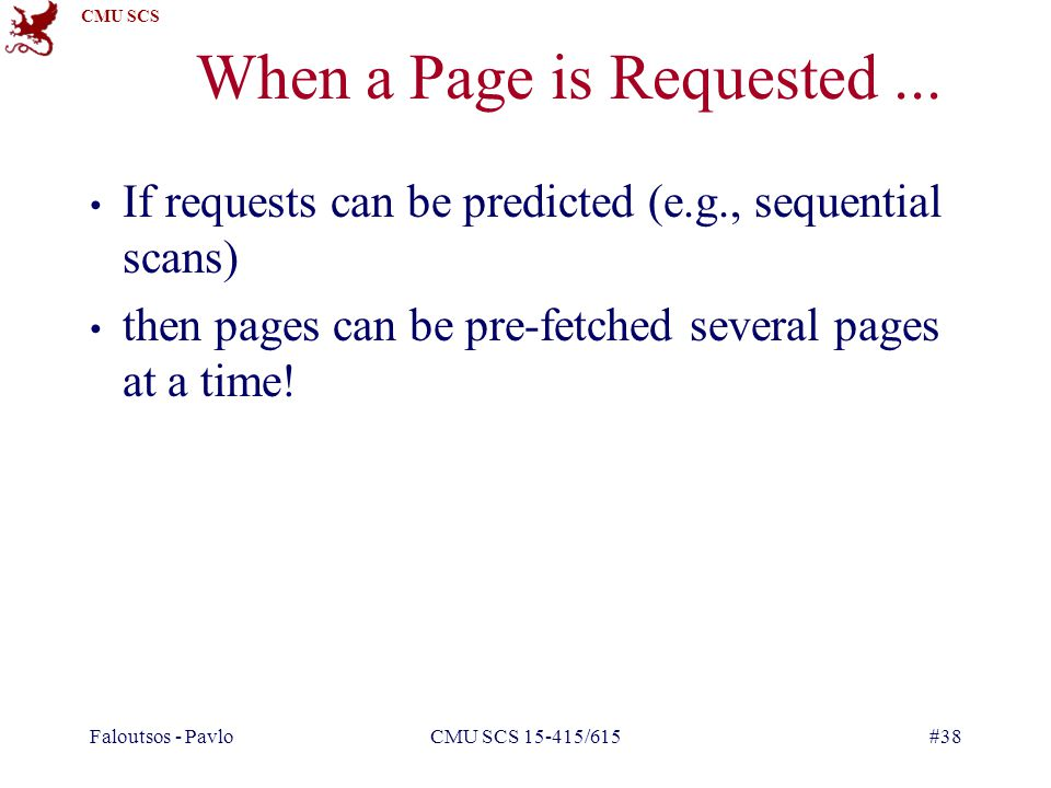 CMU SCS Faloutsos - PavloCMU SCS 15-415/615#38 When a Page is Requested...