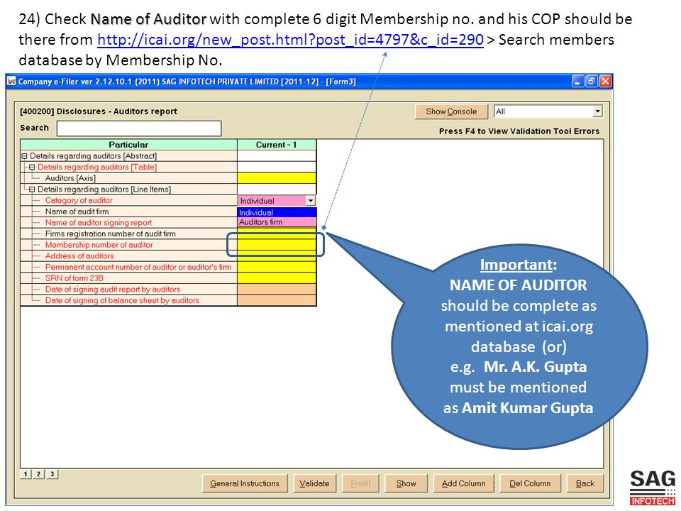 Name of Auditor 24) Check Name of Auditor with complete 6 digit Membership no.