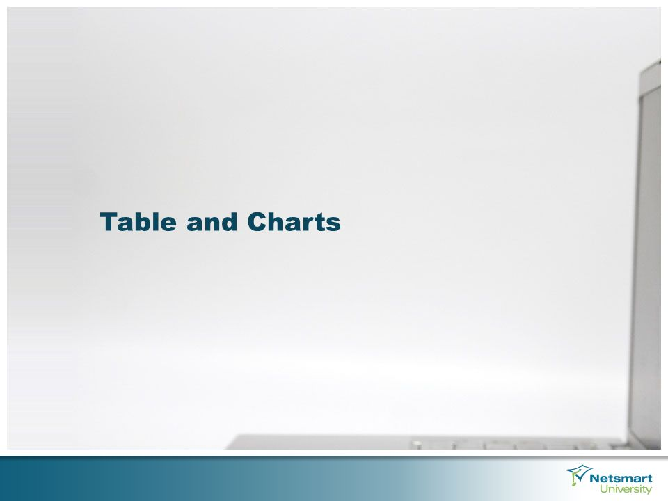Table and Charts