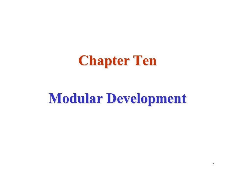 1 Chapter Ten Modular Development
