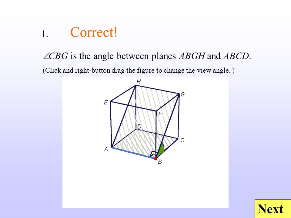 Next  DAE is the angle between planes ABFE and ABCD.