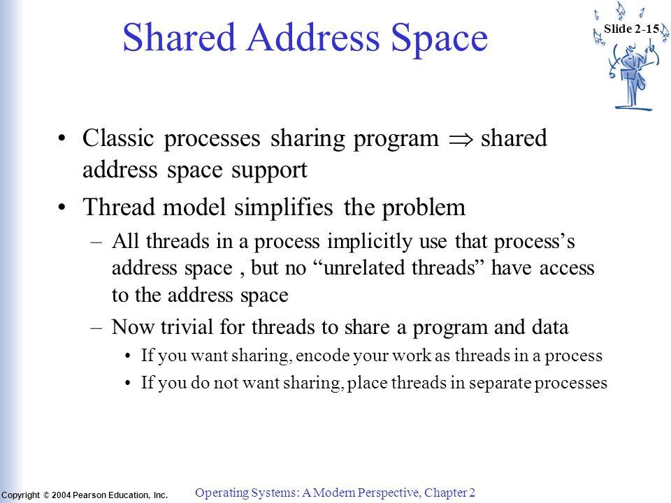 Slide 2-15 Copyright © 2004 Pearson Education, Inc.