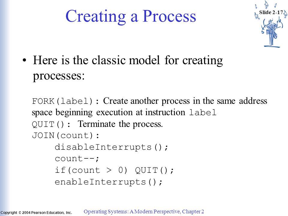 Slide 2-17 Copyright © 2004 Pearson Education, Inc.