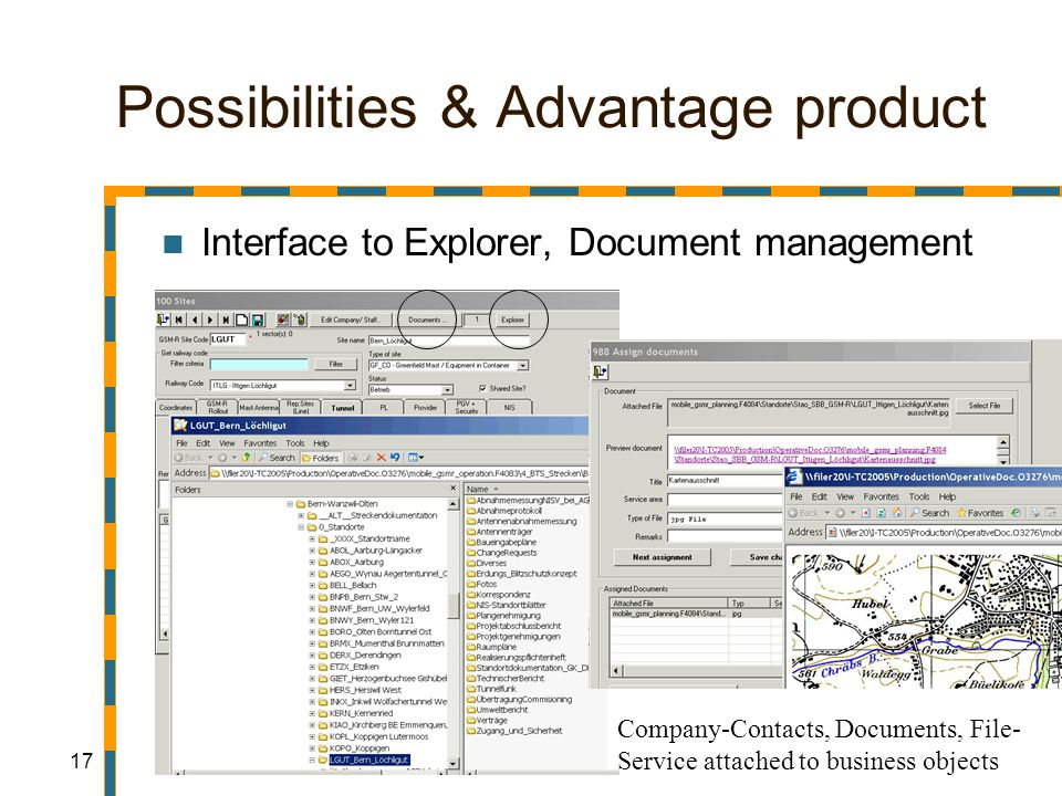 17 Possibilities & Advantage product Interface to Explorer, Document management Company-Contacts, Documents, File- Service attached to business objects