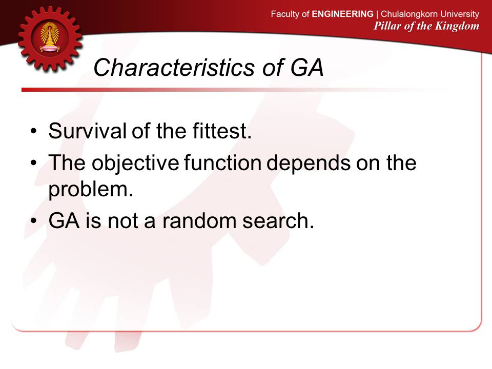 GA pseudo code GA initialise population P while not terminate evaluate P by fitness function P = selection recombination mutation P P = P' terminating conditions: 1.